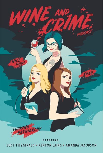 Cover art for the Wine and Crime true crime & humor podcast. Listen for Halloween at home.